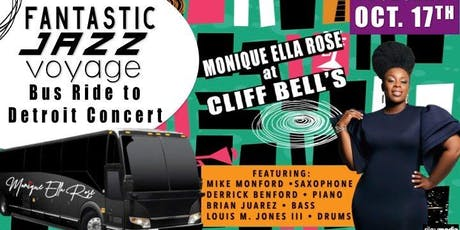 Fantastic Jazz Voyage to Monique Ella Rose's Concert at Cliff Bells tickets
