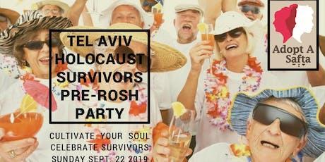 Holocaust Survivor Pre-Rosh Party & Dinner in Tel Aviv, Sun Sept 22 3pm-6pm tickets