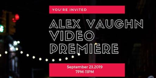 Alex Vaughn Video Release Party