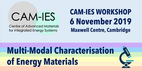 CAM-IES WORKSHOP: Multi-Modal Characterisation of Energy Materials tickets