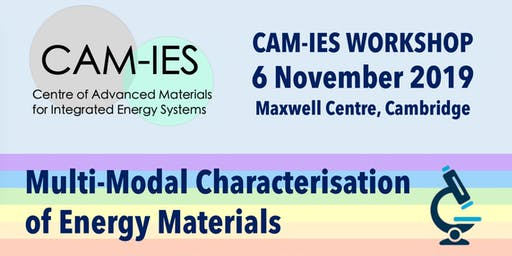 CAM-IES WORKSHOP: Multi-Modal Characterisation of Energy Materials