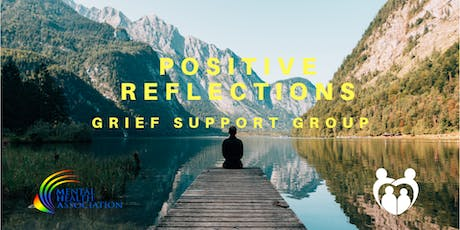 POSITIVE REFLECTIONS: Grief Support Group tickets