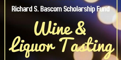 Richard S. Bascom Scholarship Fund Wine and Liquor Tasting