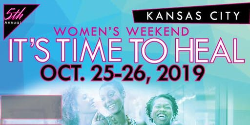 2019 IT'S TIME TO HEAL WOMEN'S WEEKEND