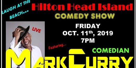 Laugh at the Beach Hilton Head Island with Comedian Mark Curry tickets