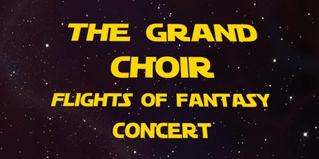 Choir: Flights of Fantasy Concert tickets