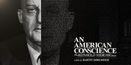 Screening & Discussion - An American Conscience: The Reinhold Niebuhr Story