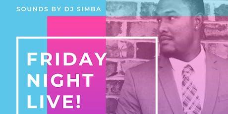 Friday Night Live! AG Bday Celebration | Feat DJ Simba tickets