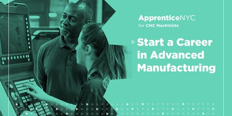 Interested in a paid apprenticeship & a career in Manufacturing? (Bronx) tickets