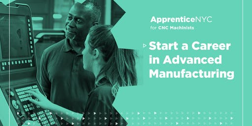 Interested in a paid apprenticeship & a career in Manufacturing? (Bronx)