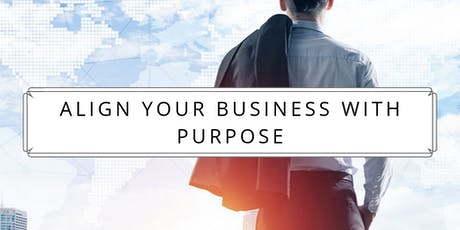 Align your business with purpose- Gain more freedom without losing success! entradas