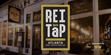 REI on Tap | Atlanta Real Estate Meetup tickets