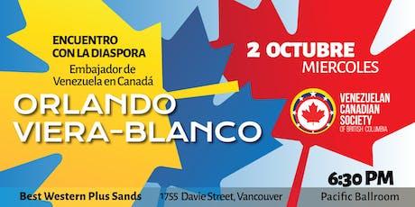 Meeting with the Venezuelan Ambassador in Canada tickets
