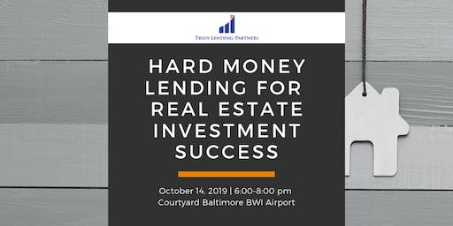 Using Hard Money Lending for Real Estate Investment Success