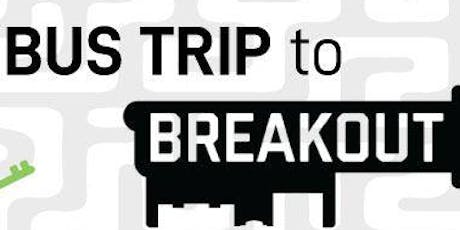 Bus Trip to Breakout Lawrence tickets