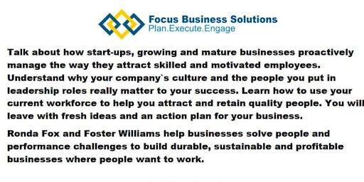 Small Business Week:  Closing Your Talent Gap- Recruitment & Retention
