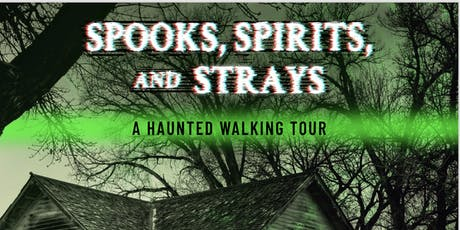 Spooks, Spirits, and Strays...A Haunted Walking Tour tickets