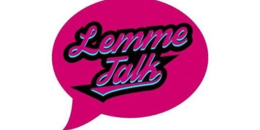 Lemme Talk