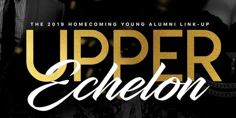 Upper Echelon : The 2019 Young Alumni Link Up tickets