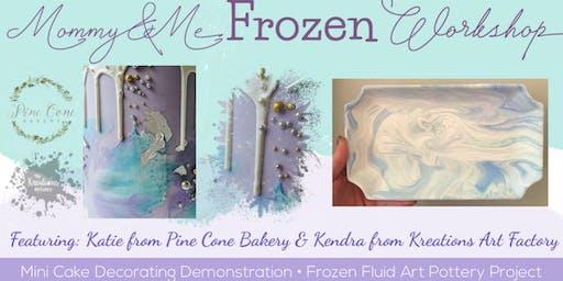 Mommy & Me Frozen Workshop
