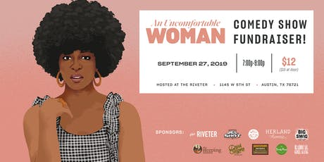 An Uncomfortable Woman Comedy Show Fundraiser! tickets