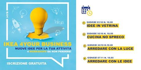 IKEA 4YOUR BUSINESS · Nuove idee per la tua attività biglietti