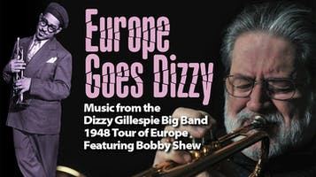 Europe Goes Dizzy -- Music of the Dizzy Gillespie Big Band