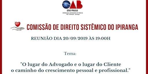 REUNIÃO DA COMISSÃO DE DIREITO SISTÊMICO DO IPIRANGA