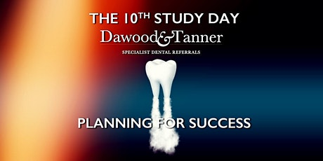 Dawood & Tanner 10th Study Day  tickets