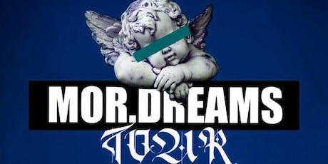 Mor. Dreams billets