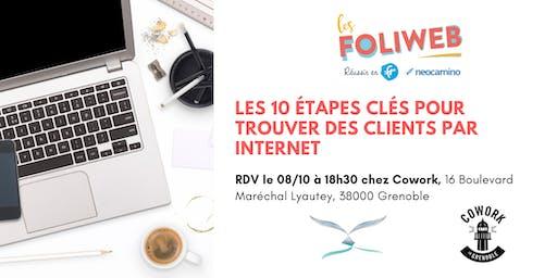 [Grenoble] Les 10 étapes clés pour trouver des clients par internet