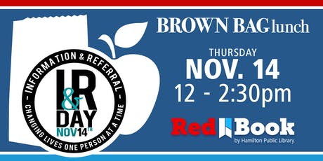 Brown Bag Lunch n' Learn: I&R Day Event tickets