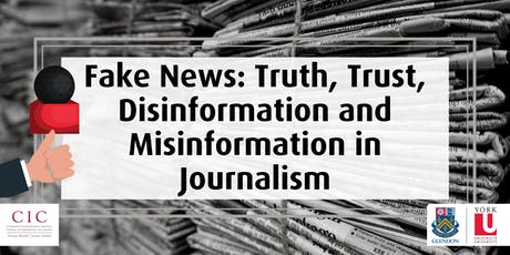 Fake News: Truth, Trust, Disinformation and Misinformation in Journalism tickets