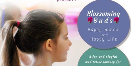 Blossoming Buds - Fun & Playful Meditative journey for kids (8-12 yrs)  tickets