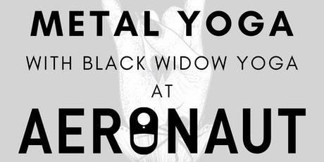 MEGADETH VS METALLICA Yoga with Black Widow Yoga at Aeronaut Brewing Co. tickets