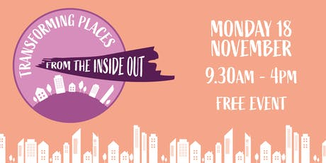 Transforming Places from the Inside Out tickets