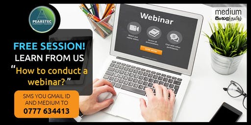 HOW TO CONDUCT A WEBINAR ?
