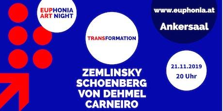 Euphonia Art Night: TRANSFORMATION Tickets