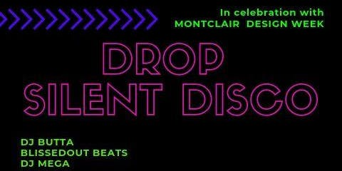 DROP Dance Party - Silent Disco Edition
