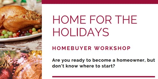 Home for the Holidays Homebuyer Event