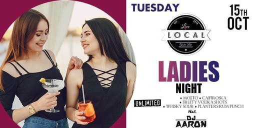 Tuesday Ladies Night - Dj Aaron