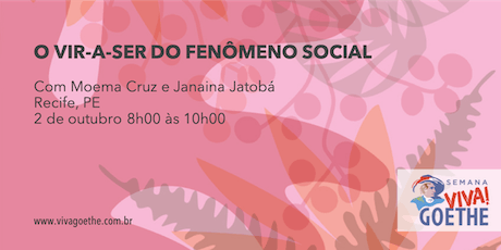 O VIR-A-SER DO FENˆOMENO SOCIAL (Recife) tickets