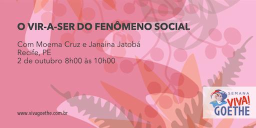O VIR-A-SER DO FENˆOMENO SOCIAL (Recife)