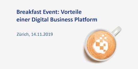 Breakfast Event in Zürich: Vorteile einer Digital Business Platform Tickets