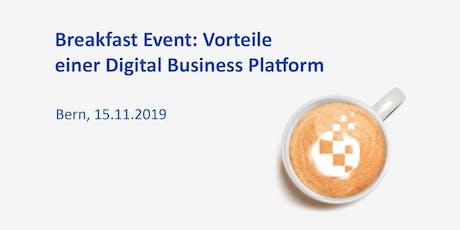 Breakfast Event in Bern: Vorteile einer Digital Business Platform Tickets
