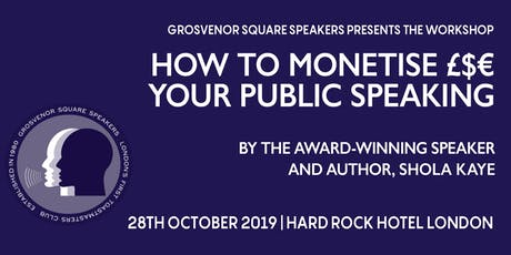 A FREE WORKSHOP: How to monetise your public speaking tickets