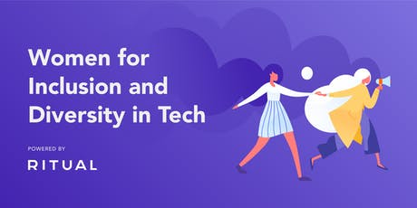 Women for Inclusion & Diversity in Tech tickets