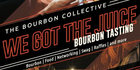 We Got the Juice Bourbon Tasting tickets