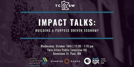 Impact Talks: Building a Purpose Driven Economy tickets