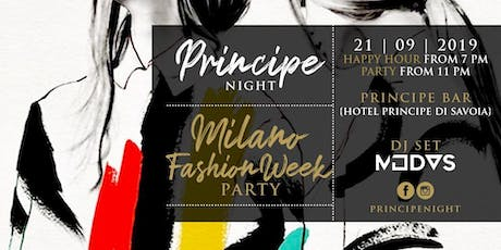 Principe Night - Milano Fashion Week Party - 21 Settembre biglietti